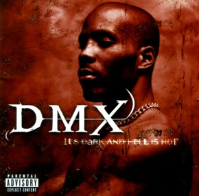 DMX_-_It's_Dark_And_Hell_Is_Hot