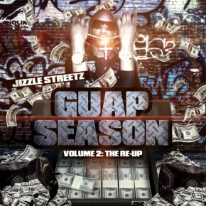 Jizzle_Streetz_Guap_Season_Vol2_The_Re-up-front-large