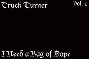 I Need a Bag of Dope Vol. 1